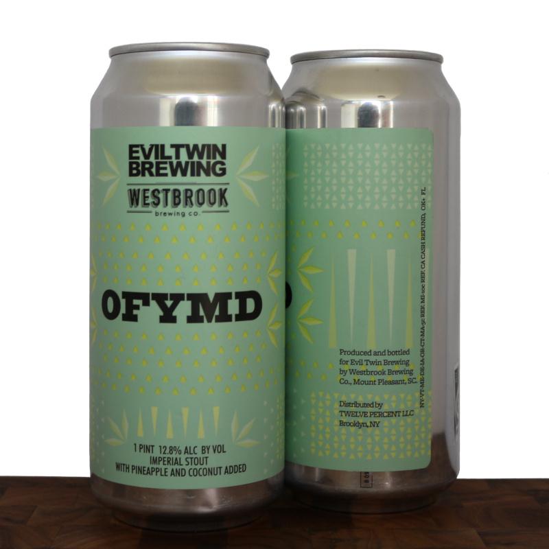 OFYMD - Evil Twin Brewing